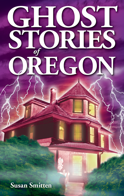 Ghost Stories of OR